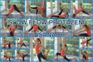 25-slow flow protazeni v asanach